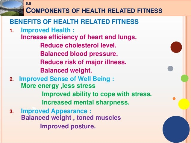 What are the benefit of fitness?