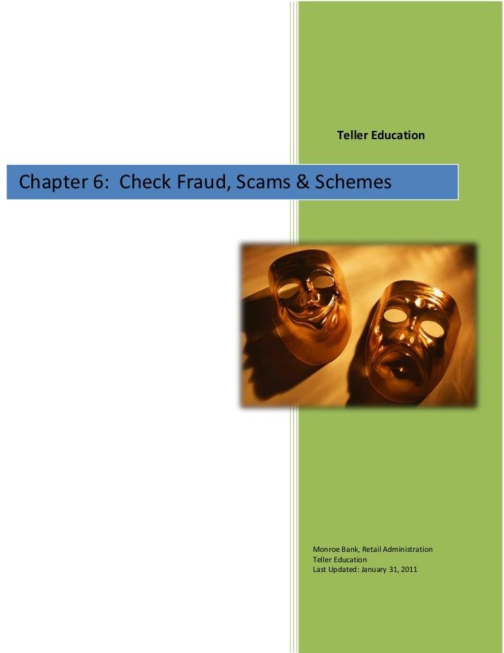 Teller EducationChapter 6: Check Fraud, Scams & Teller Education                                Schemes                   ...