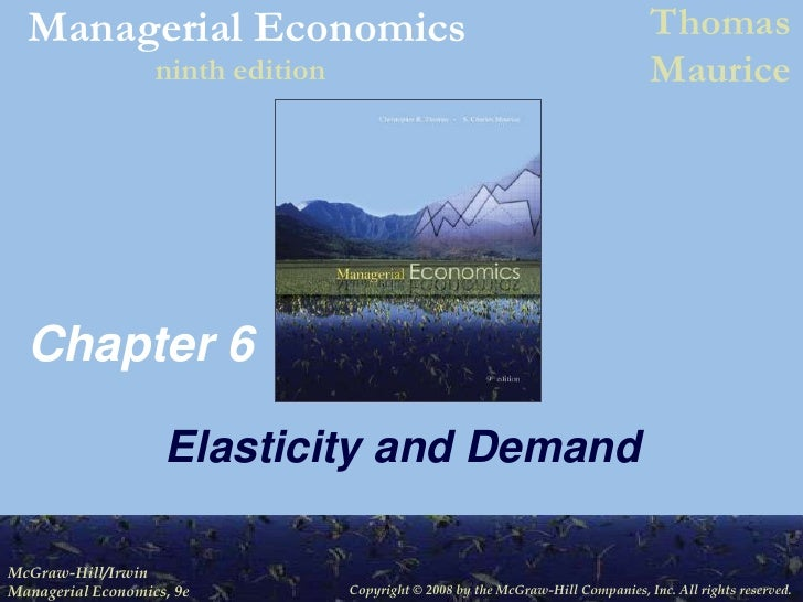 Chapter 6<br />Elasticity and Demand<br />