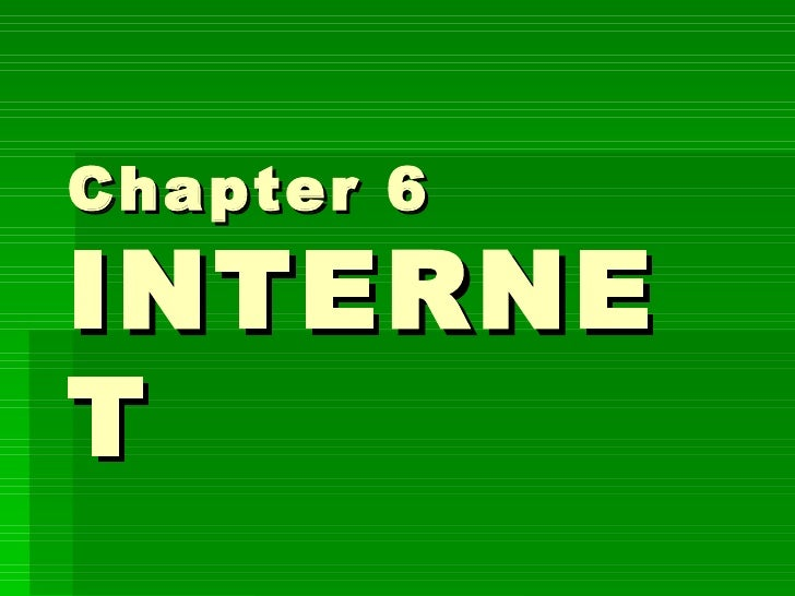 Chapter 6 INTERNET