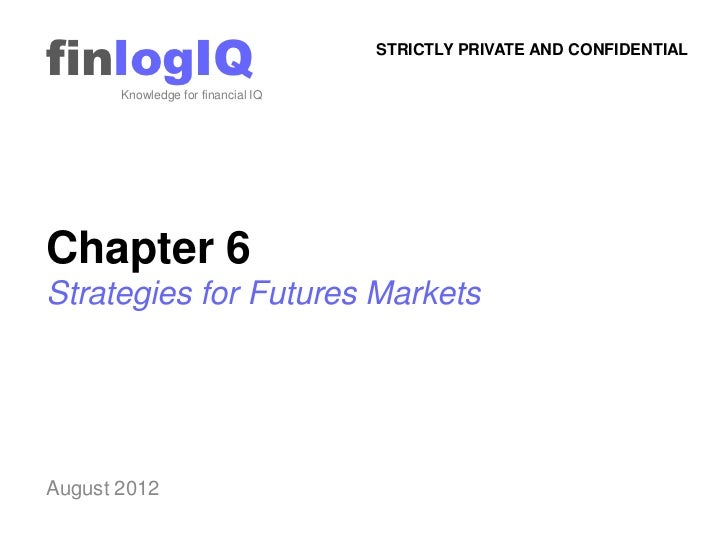 finlogIQ       Knowledge for financial IQ                                    STRICTLY PRIVATE AND CONFIDENTIALChapter 6Str...