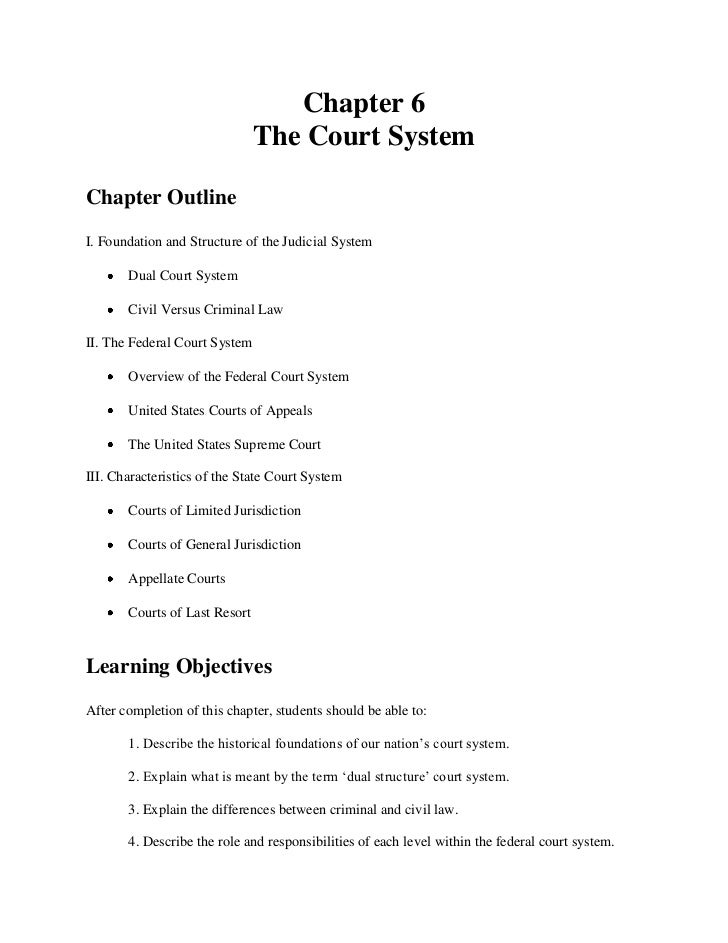 Chapter 6                               The Court SystemChapter OutlineI. Foundation and Structure of the Judicial System ...