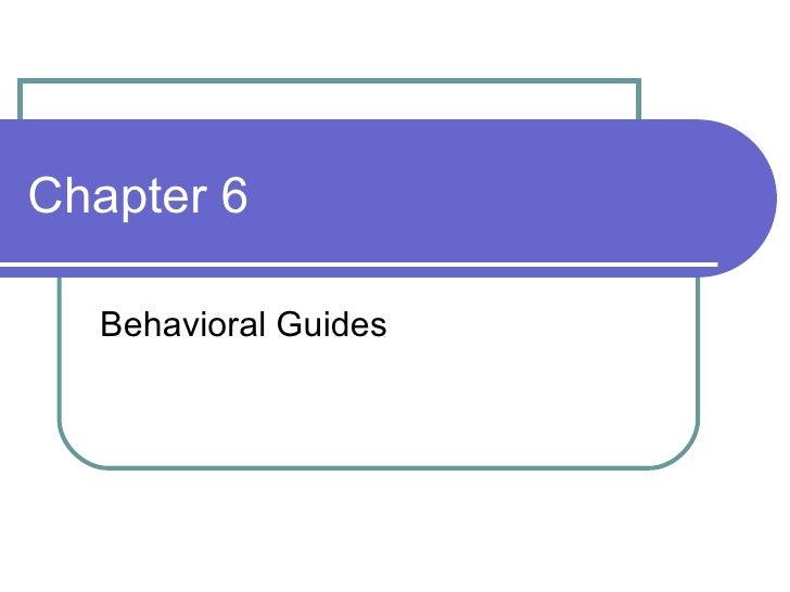 Chapter 6 Behavioral Guides