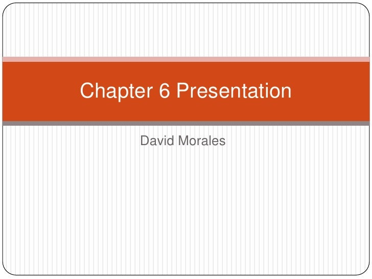 Chapter 6 Presentation