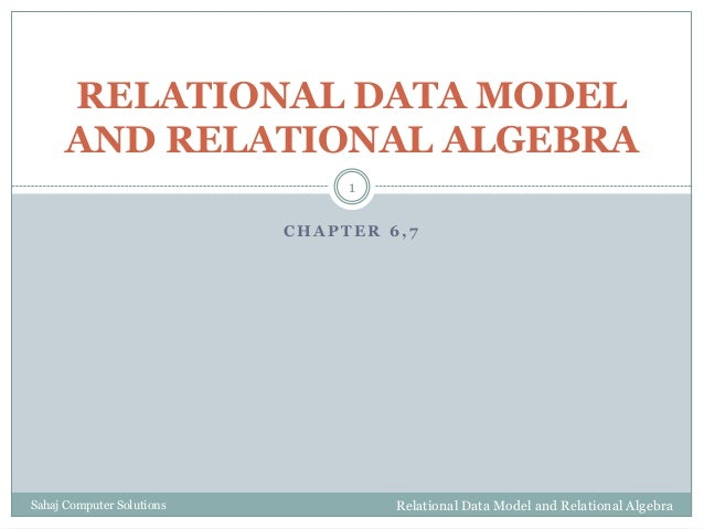 Chapter  6  relational data model and relational