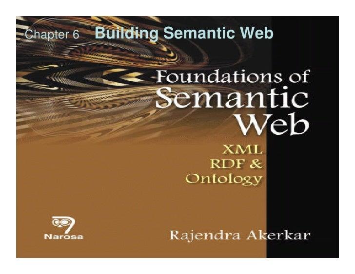 Chapter 6   Building Semantic Web