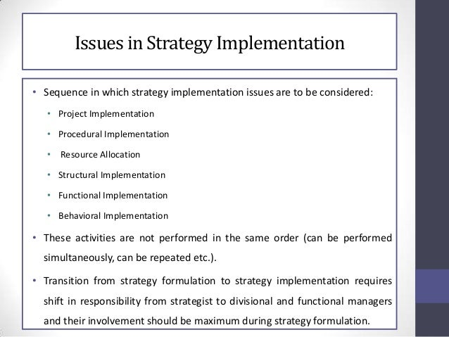Implementation sequence in which strategy implementation issues are