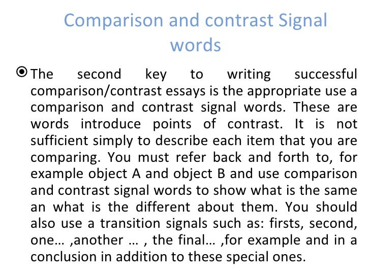 connecting words for compare and contrast essay Find a sample of compare and contrast essay and learn about compare and contrast essay topics, outline, format, paragraph and thesis here.