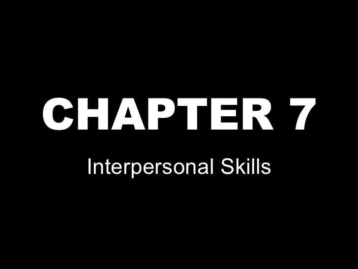 Chapter 7: Interpersonal Skills