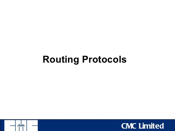 Routing Protocols               CMC Limited