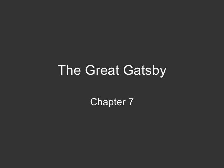 The Great Gatsby Chapter 7