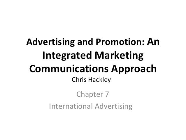 Advertising and Promotion: An  Integrated MarketingCommunications Approach          Chris Hackley            Chapter 7    ...