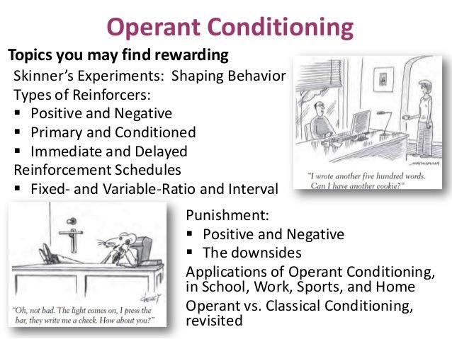 operant conditioning 4 essay Operant conditioning operant conditioning is an important concept in psychology what is operant conditioning below is a definition of operant conditioning.