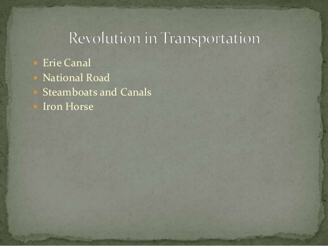  Erie Canal National Road Steamboats and Canals Iron Horse
