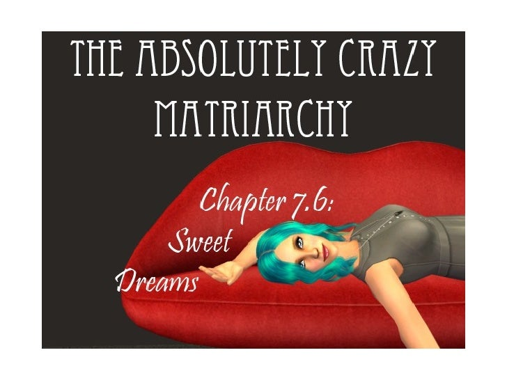 Chapter 7.6: Sweet Dreams