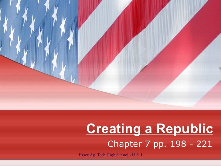 Chapter 7  Creating a Republic