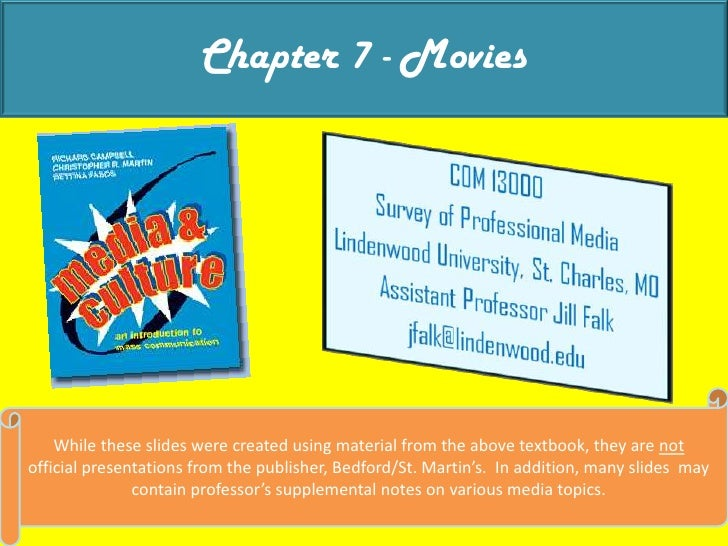 Chapter 7 - Movies<br />While these slides were created using material from the above textbook, they are not official pres...