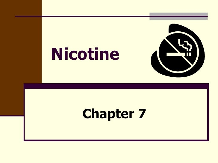 Chapter 7   Nicotine