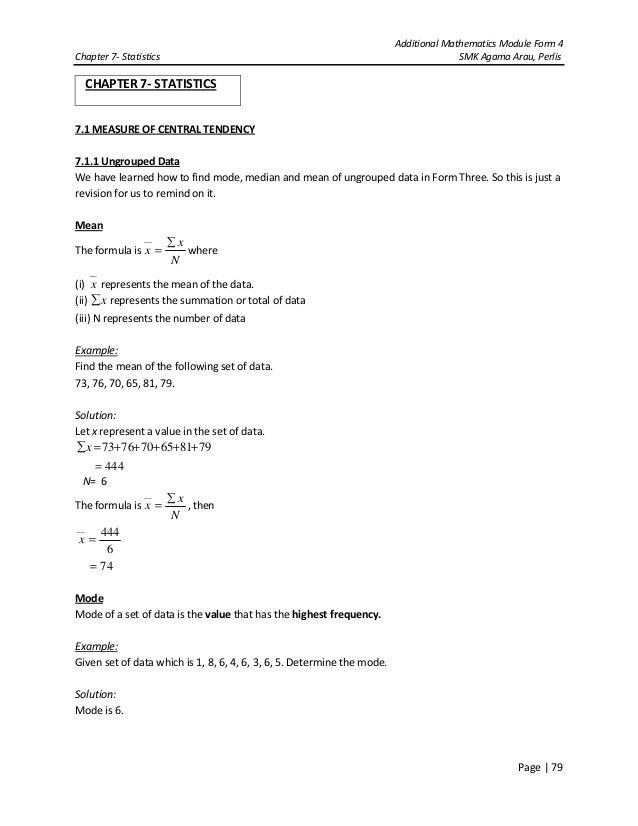 Additional Mathematics Module Form 4Chapter 7- Statistics SMK Agama Arau, PerlisPage | 79CHAPTER 7- STATISTICS7.1 MEASURE ...