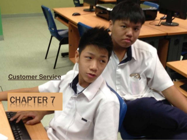 Chapter 7 customer service  whole new