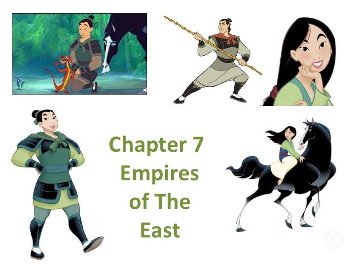 Chapter 7:  Empires of The East<br />