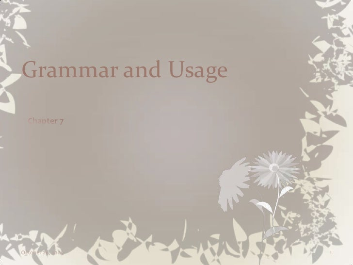 Chapter 7 Grammar And Usage Slideshow Format
