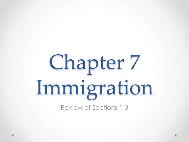 Chapter 7 immigration review sections 1 3 [autosaved]