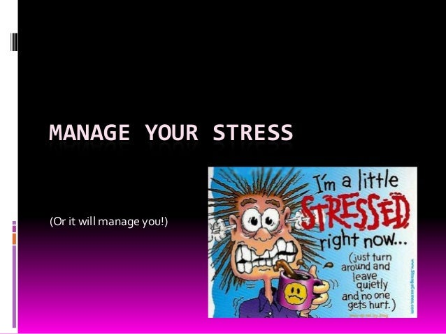 Chapter 7 manage your stress