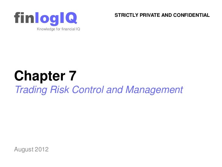 finlogIQ       Knowledge for financial IQ                                    STRICTLY PRIVATE AND CONFIDENTIALChapter 7Tra...