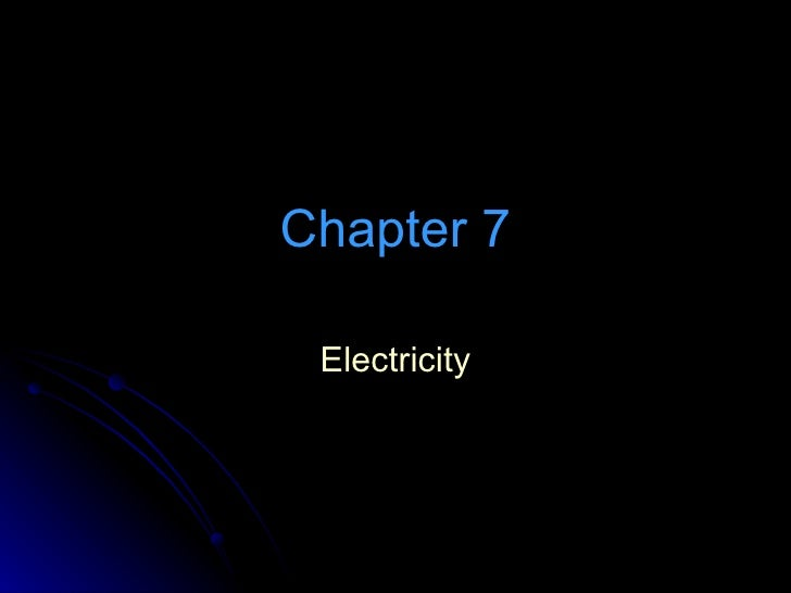 Chapter 7 Electricity