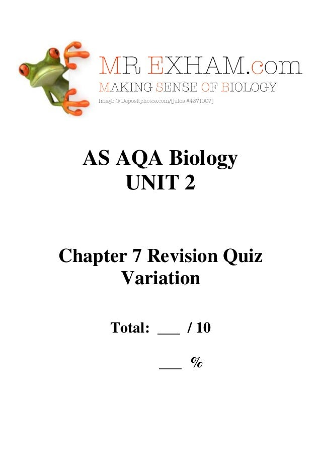 AS AQA Biology UNIT 2  Chapter 7 Revision Quiz Variation Total: ___ / 10 ___ %