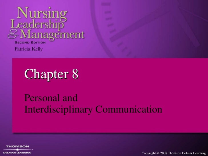 Chapter 8 Personal and  Interdisciplinary Communication
