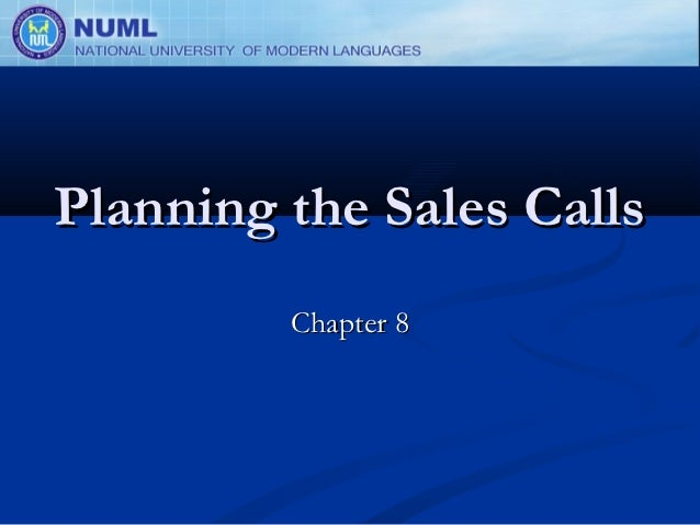 Planning the Sales Calls         Chapter 8