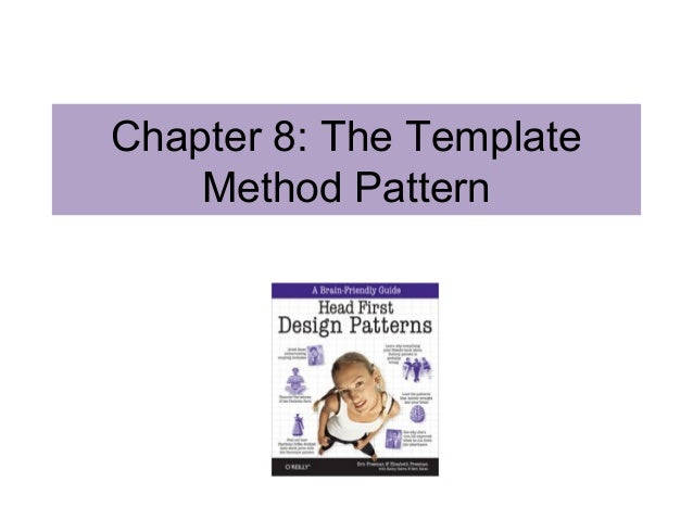 Chapter 8: The Template Method Pattern
