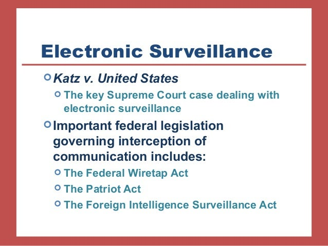 katz v us (a) the fourth amendment protects not only property interests but certain expectations of privacy as well katz v united states, 389 u s 347.