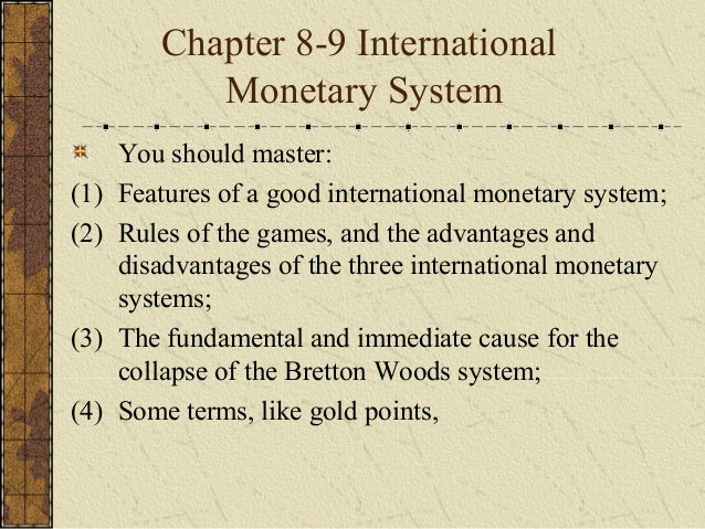 Chapter 8 9 international monetary system (2)