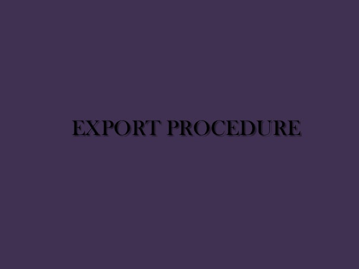 Chapter 8.export procedure