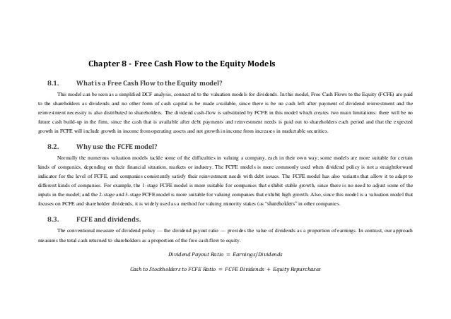 Chapter 8 - Free Cash Flow to the Equity Models    8.1.          What is a Free Cash Flow to the Equity model?         Thi...
