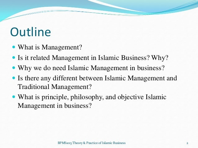 islamic management theory 2015-11-30  full-text paper (pdf): scientific management theory: a critical review from islamic theories of administration.