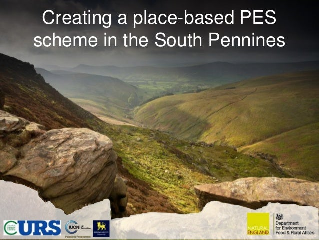 Creating a place-based PESscheme in the South Pennines