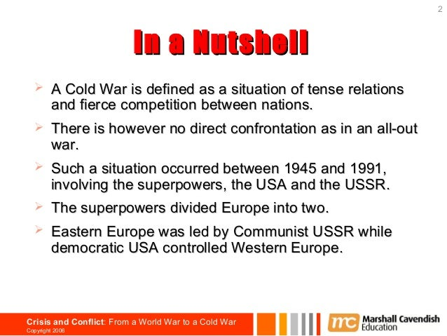 the factors that led to the cold war The end of the cold war changes in foreign and domestic policy were closely interlinked in the second half of the 1980s gorbachev pursued a concessionary foreign policy on the basis of what was.