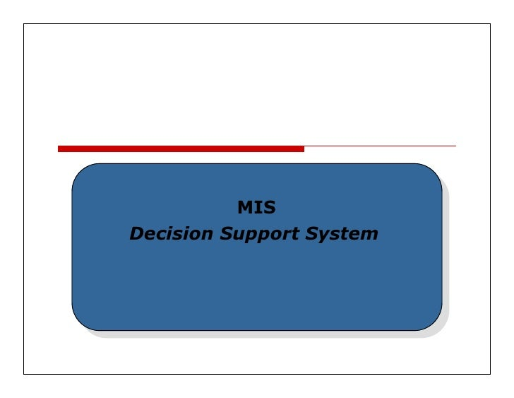 Chapter 8 Mis Decision Support System
