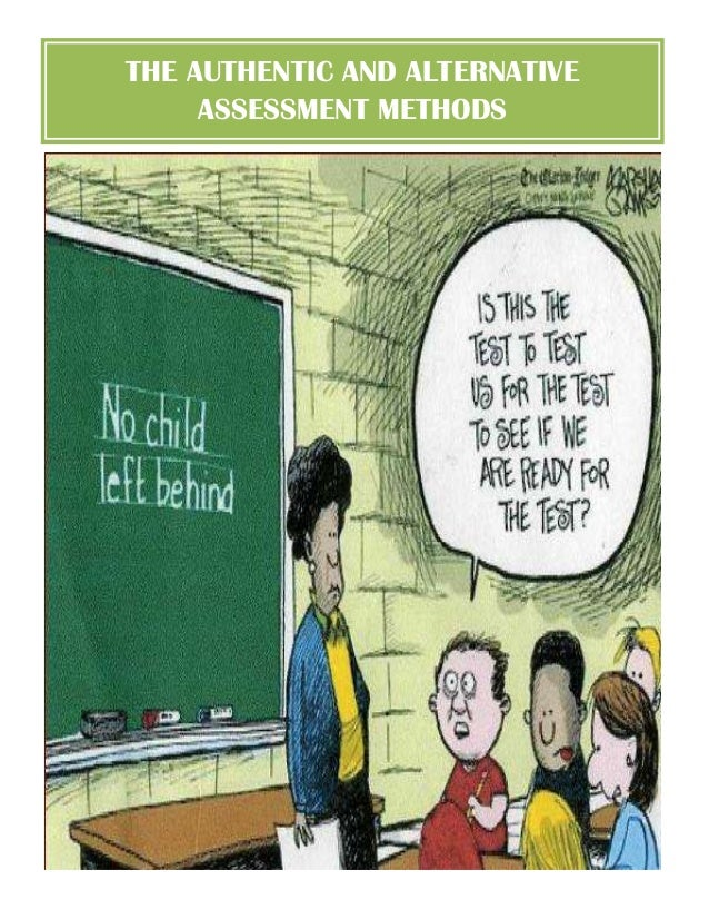 THE AUTHENTIC AND ALTERNATIVE ASSESSMENT METHODS