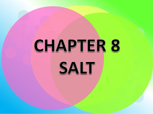 Learning OutcomesAt the end of the lessons, students shouldbe able to:     a)   state examples of salts used in daily life...