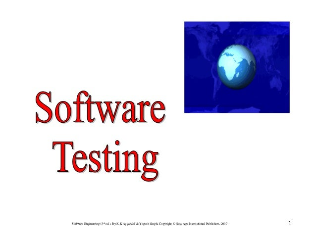 Software Engineering (3rd ed.), By K.K Aggarwal & Yogesh Singh, Copyright © New Age International Publishers, 2007  1