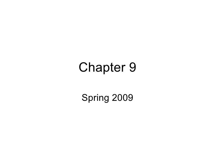 Chapter 9 Spring 2009