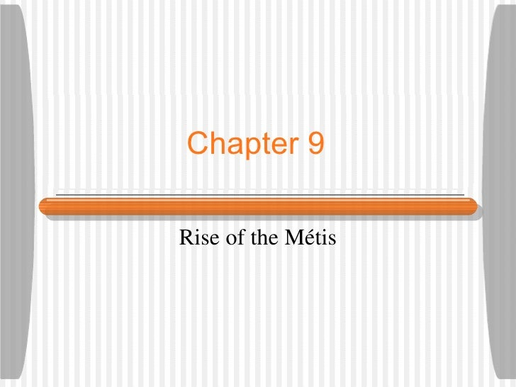 Chapter 9Rise of the Métis