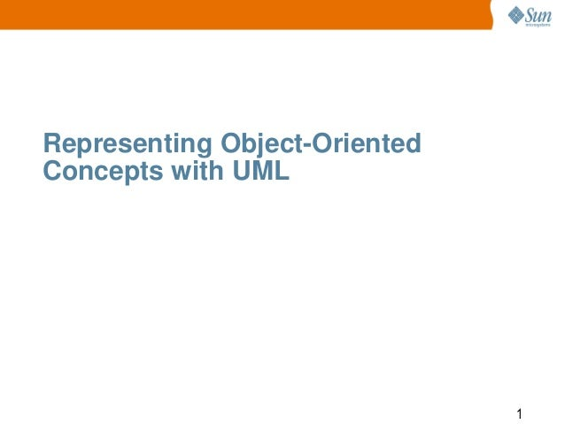 Representing Object-Oriented Concepts with UML  1