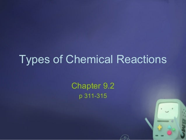Chapter 9.2: Types of Chemical Reactions