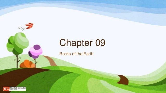 Chapter 09 Rocks of the Earth